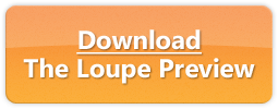 Download the Loupe Preview